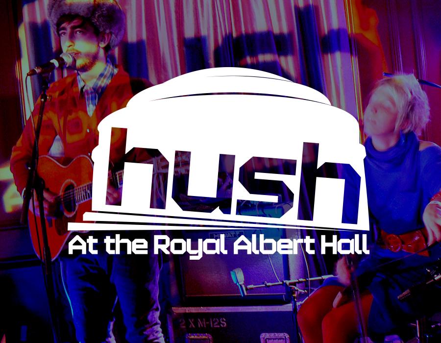 p_royalalberthall_hush-b